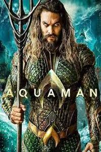 Download Aquaman (2018) Movie (Dual Audio) (Hindi-English) 480p-720p-1080p