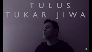 Chord Gitar Tulus - Tukar Jiwa