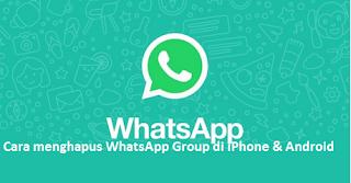 Cara menghapus WhatsApp Group di iPhone & Android Begini caranya