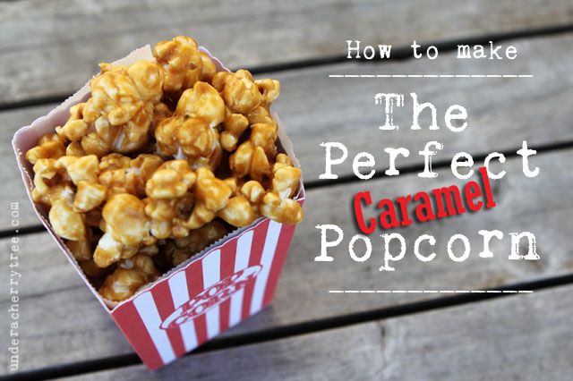 http://underacherrytree.blogspot.com/2012/07/how-to-make-perfect-caramel-popcorn.html