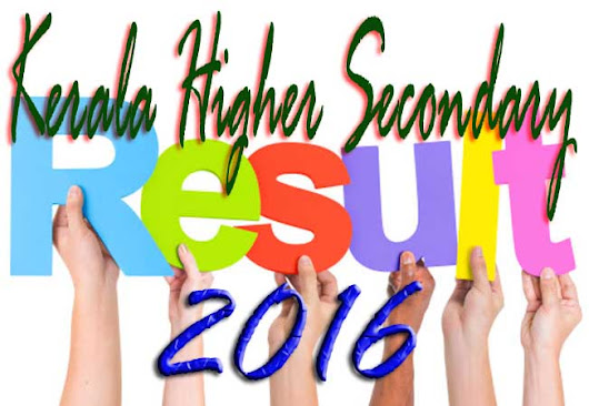 Kerala Higher Secondary Result 2016
