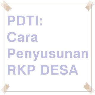 PDTI: Cara Penyusunan RKP Desa