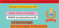 Central Industrial Security Force Recruitment 2018– 447 Constable