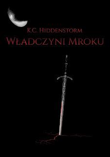 """""""Władczyni mroku"""" K.C.Hiddenstorm"""
