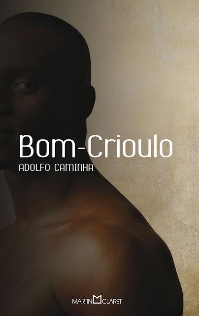 Bom Crioulo - Adolfo Caminha