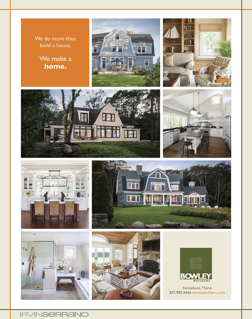 An ad page from Maine Home and Design Magazine featuring residential properties built by Bowley Builders.