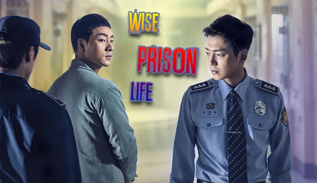 Drama Korea Wise Prison Life