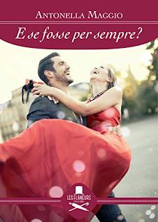 E Se Fosse Per Sempre? (Romance) PDF