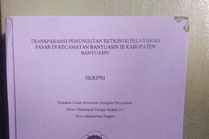 SKRIPSI Transparansi Pemungutan Retribusi Pelayanan Pasar di Kecamatan Banyuasin III Kabupaten Banyuasin