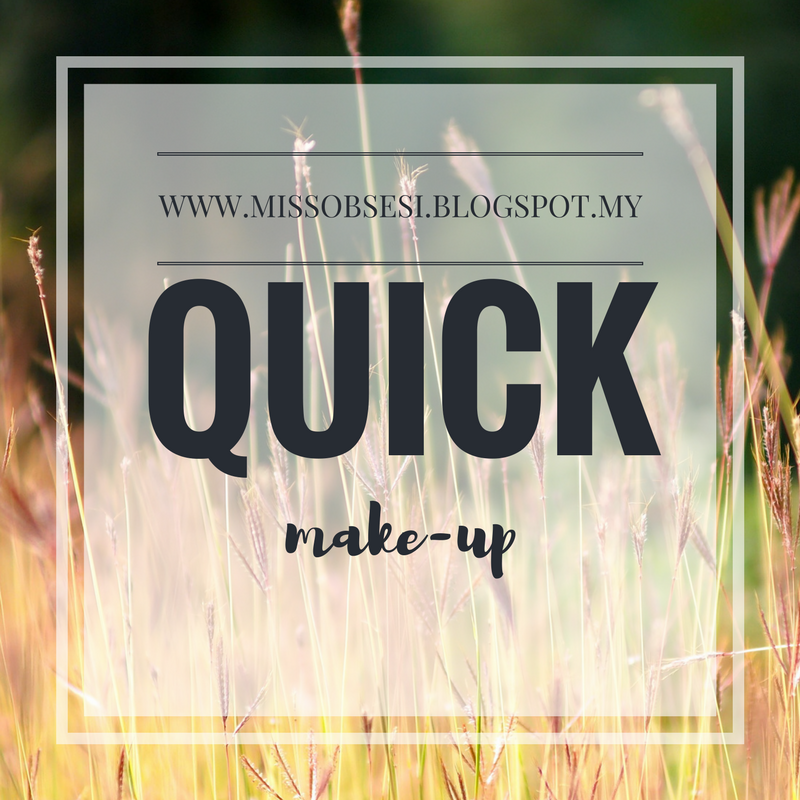 Quick Make-up yang Cantik