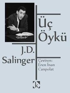Jerome David Salinger - Üç Öykü
