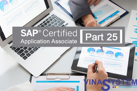 Bộ câu hỏi chứng chỉ SAP Business One (Phần 25)