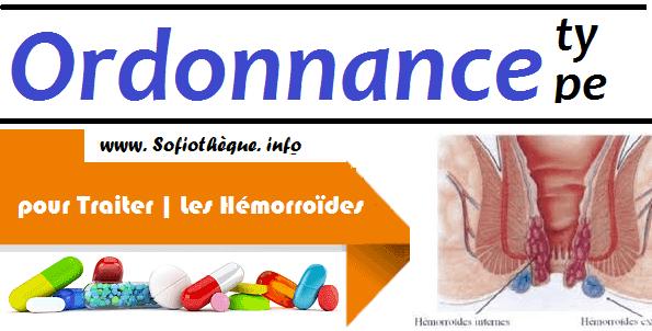 Ordonnance Type pour Traiter | Les Hémorroïdes