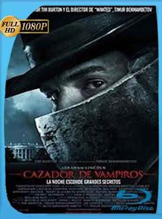 Abraham Lincoln: Cazador De Vampiros  2012 HD [1080p] Latino [Mega] dizonHD