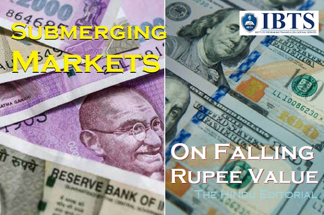 Submerging Markets: On Falling Rupee Value: The Hindu Editorial