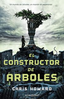 Libro El constructor de árboles de Chris Howard - Cine de Escritor