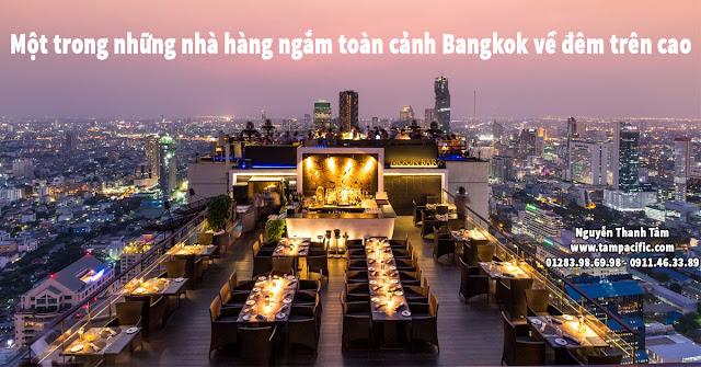 Một trong những nhà hàng ngắm toàn cảnh Bangkok về đêm trên cao