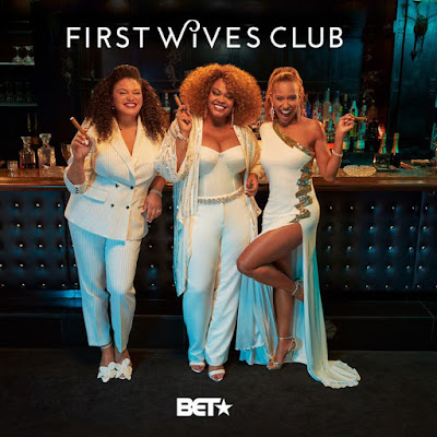 First Wives Club BET+