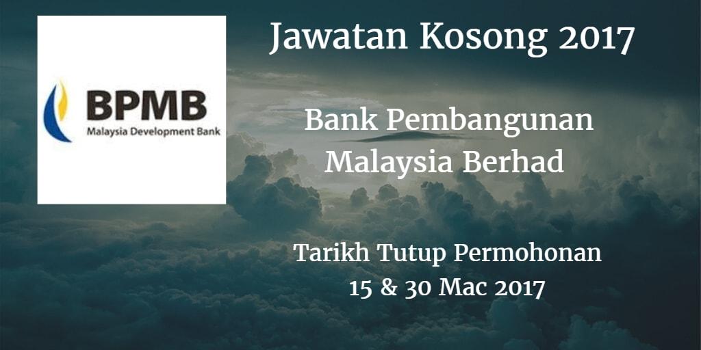 Jawatan Kosong BPMB 15 & 30 Mac 2017