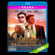 El club de los jóvenes multimillonarios (2018) BRRip 720p Audio Dual Latino-Ingles