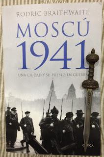 Portada del libro Moscú 1941, de Rodric Braithwaite