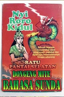 "Dongeng Mite Basa Sunda ""Nyi Roro Kidul"" Singkat"