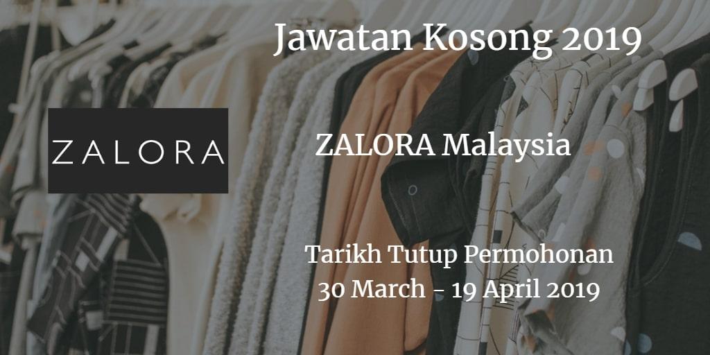 Jawatan Kosong ZALORA Malaysia 30 March -  19 April 2019