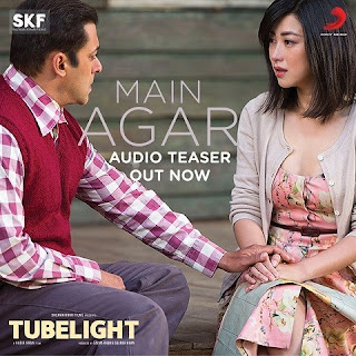 Main Agar - Tubelight (2017)