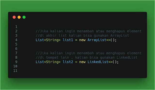 contoh code program aturan penggunaan menentukan list arraylist linkedlist collection di dengan java