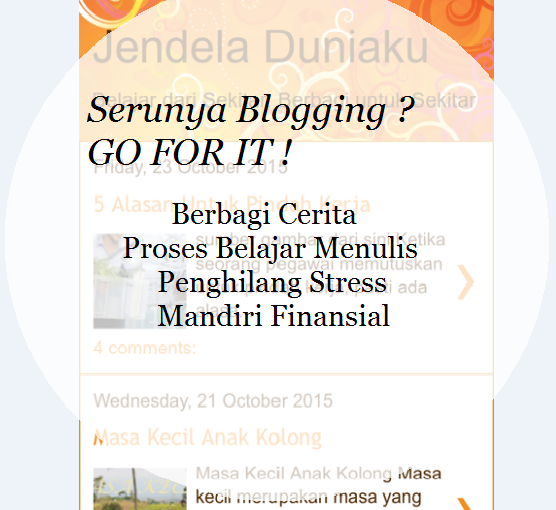 Serunya Blogging? Go For It !