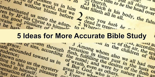 5 Steps for Accurate Bible Study