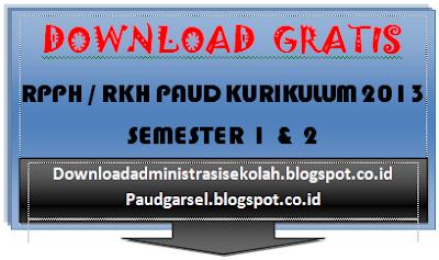 RPPH PAUD Kurikulum 2013 Semester 1 Minggu Ke 1 ( TK A 4-5 Tahun )