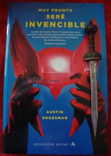 Portada del libro Muy pronto seré invencible, de Austin Grossman