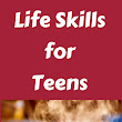 Authentic Parenting: Life Skills for Teens: College and Beyond