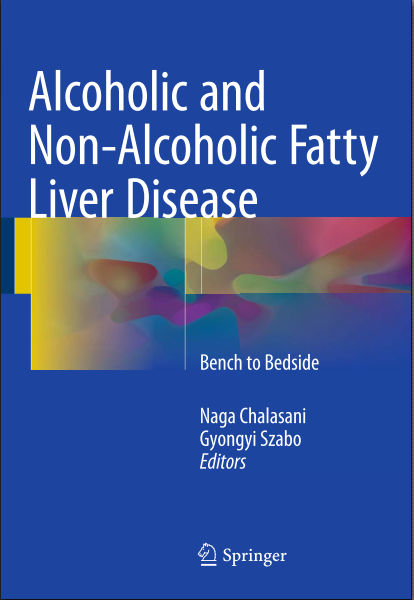 Alcoholic and Non-Alcoholic Fatty Liver Disease-Bench to Bedside (January 11, 2016)