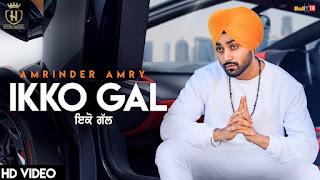 Ikko Gal – Amrinder Amry Video HD Download