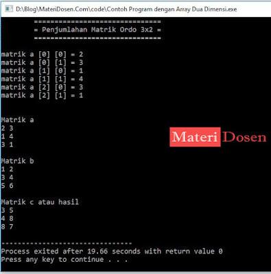 Contoh Program dengan Array Dua Dimensi - Penjumlahan Matrik
