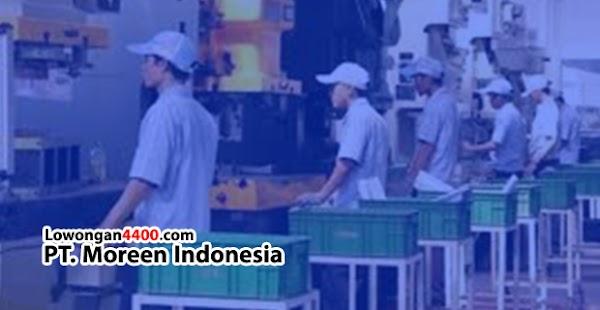Lowongan Kerja Operator Produksi PT. Moreen Indonesia