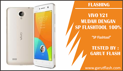 Firmware dan Cara Flash Vivo Y21 Tested Via Flashtool