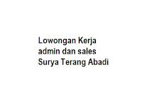 Lowongan Kerja admin dan sales Surya Terang Abadi