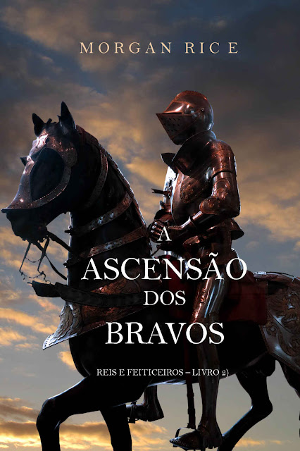 A Ascensão Dos Bravos Morgan Rice