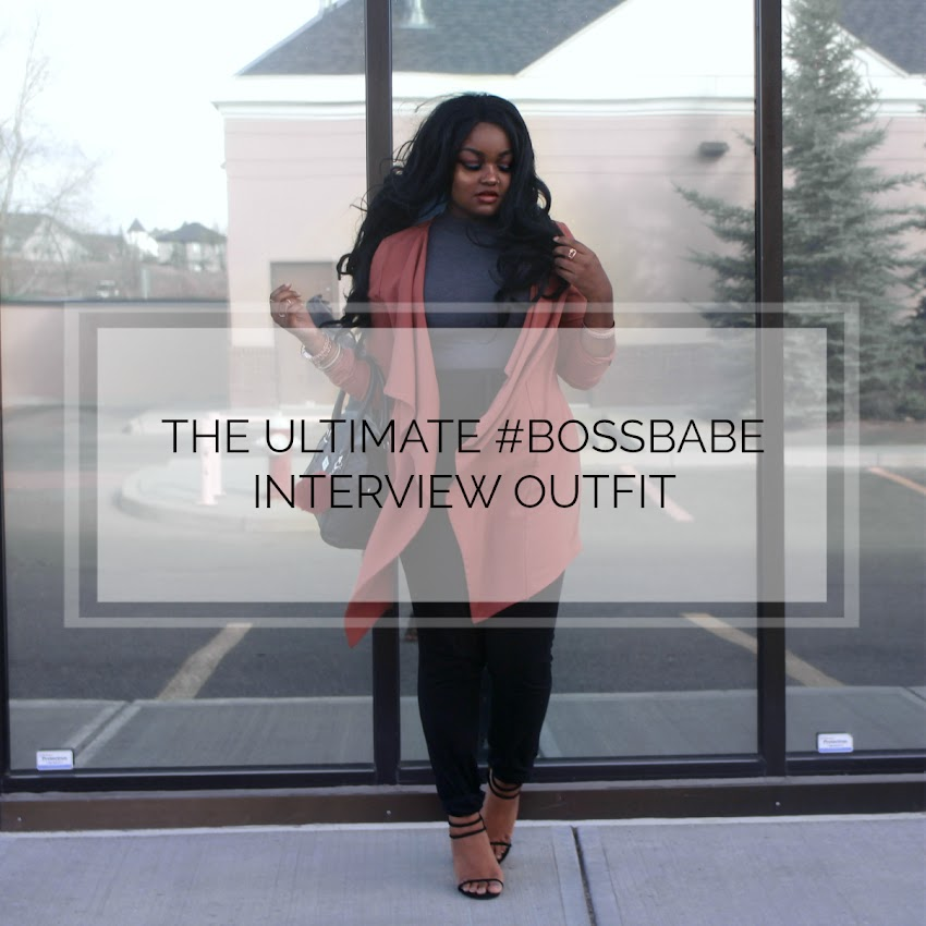 THE ULTIMATE BOSSBABE INTERVIEW OUTFIT (+ TIPS FOR DRESSING FOR INTERVIEWS)