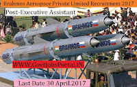 BrahMos Aerospace Private Limited Recruitment 2017– Executive Assistant