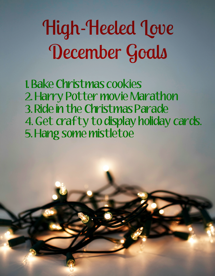 December Goals [Monthly Goals at High-Heeled Love]