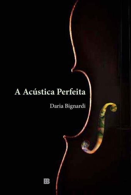 Livro A Acústica Perfeita