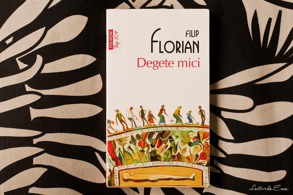 recenzie Degete mici Filip Florian carte Polirom