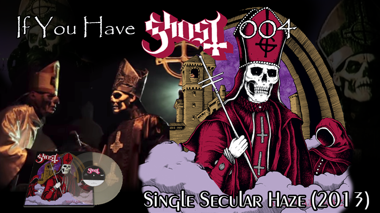 ghost bc secular haze single
