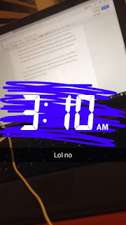 "Snapchat of computer screen with time stamp 3:10am and caption ""lol no"""