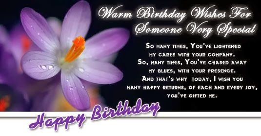 Warm Birthday Wishes For Someone Very Special Wishes ...