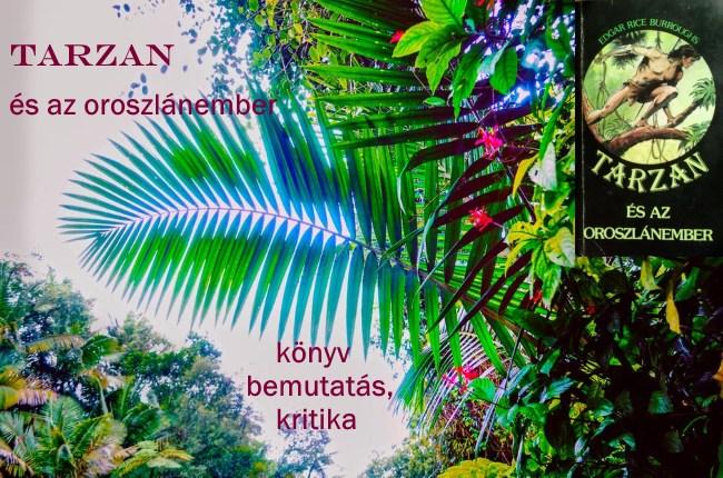 Tarzan és az oroszlánember könyv bemutatás, kritika